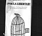 ¡Por la libertad! : economía, política…