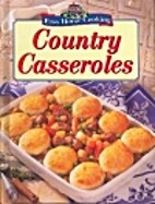 Country Casseroles Easy Home Cooking by…