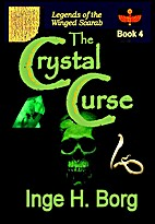 The Crystal Curse (Book 4 - Legends of the…