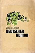 Deutscher Humor by Gerhard F Probst