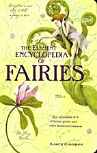 Element Encyclopedia of Fairies by…