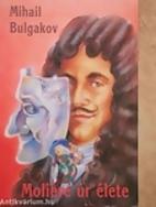 The Life of Monsieur de Molière by Mikhail…