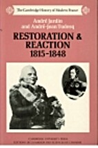 Restoration and Reaction 1815-1848 by André…