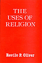The Uses of Religion by Revilo P. Oliver