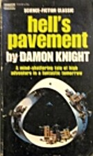 Hell's Pavement by Damon Knight