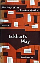Eckhart's way by Richard Woods