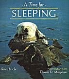 A Time for Sleeping (A How Animals Live…