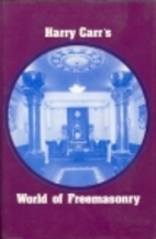 World of Freemasonry by Harry Carr
