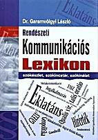 Rendészeti kommunikációs lexikon :…