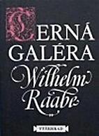 Die schwarze Galeere by Wilhelm Raabe