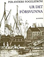 Ur det försvunna : stockholmska spår och…