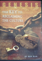 Genesis: The Key to Reclaiming the Culture:…