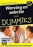 Werving en selectie voor dummies by Paul…