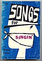 Songs for Singin' by Frank Lynn