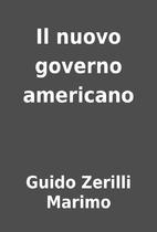 Il nuovo governo americano by Guido Zerilli…