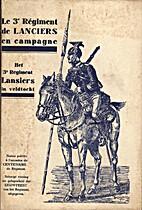Le 3ème Régiment de Lanciers en campagne -…