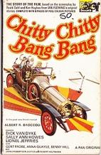 Chitty Chitty Bang Bang : the story of the…