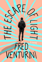 The Escape of Light by Fred Venturini