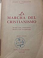 La Marcha del Cristianismo: Desde los…