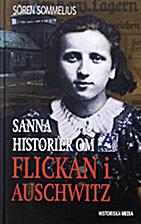 Sanna historier om flickan i Auschwitz by…