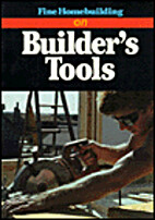 Builder's Tools (Fine Homebuilding On) by…