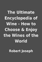 The Ultimate Encyclopedia of Wine - How to…