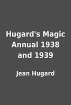 Hugard's Magic Annual 1938 and 1939 by Jean…