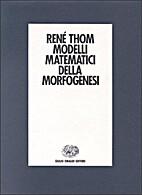 Modelli matematici della morfogenesi by…