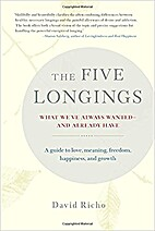 The Five Longings: What We've Always…