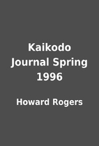 Kaikodo Journal Spring 1996 by Howard Rogers