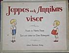 Jeppes och Annikas visor by Elsa Holmqvist