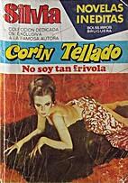 No soy tan frívola by Corín Tellado