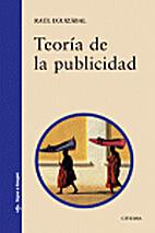 Teoria de la publicidad by Raúl Eguizábal…