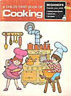 A Child's First Book of Cooking by Jesse…