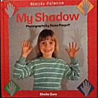 MY SHADOW (Simple Science Series) by Sheila…