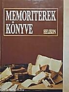 Memoriterek könyve szövegek,…