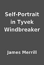 Self-Portrait in Tyvek Windbreaker by James…