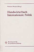 Handwörterbuch Internationale Politik…