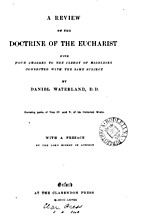 A review of the Doctrine of the Eucharist…