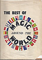The Best of Magic Around the World by…