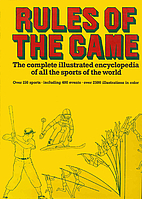 Rules of the game;: The complete illustrated…