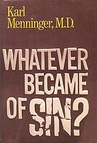 Whatever Became of Sin? by Karl Menninger