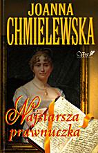 Najstarsza prawnuczka by Joanna Chmielewska