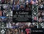 A Galaxy All Their Own - Los Angeles Times