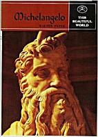 Michelangelo (This Beautiful World, Vol. 6)…
