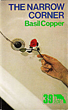 The Narrow Corner by Basil Copper