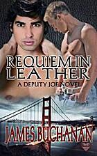 Requiem in Leather by James Buchanan
