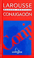 Larousse de la conjugacion (Spanish Edition)…