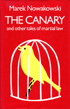 The canary and other tales of martial law by…
