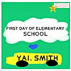 First Day of Elementary School by Yai Smith